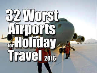 32 worst airports for holiday travel